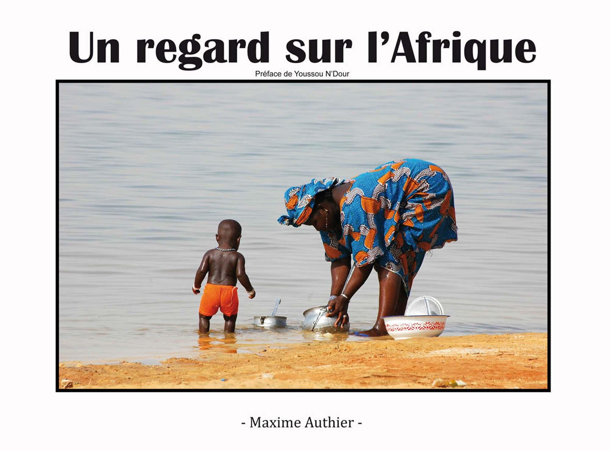 """Image de la publication """"un regard sur l'afrique"""" de Maxime Authier, conférencier, photographe et intervenant scolaire dans l'aveyron"""